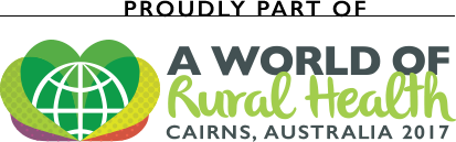 The 14th National Rural Health Conference is proudly part of A World of Rural Health, Cairns Australia 2017