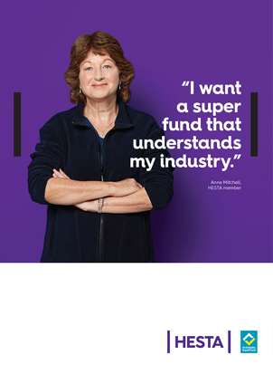 I want a super fund that understands my future. HESTA