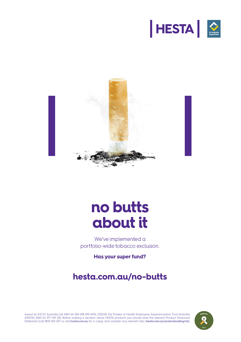 no butts about it We've implemented a portfolio-wide tobacco exclusion. Has your super fund?