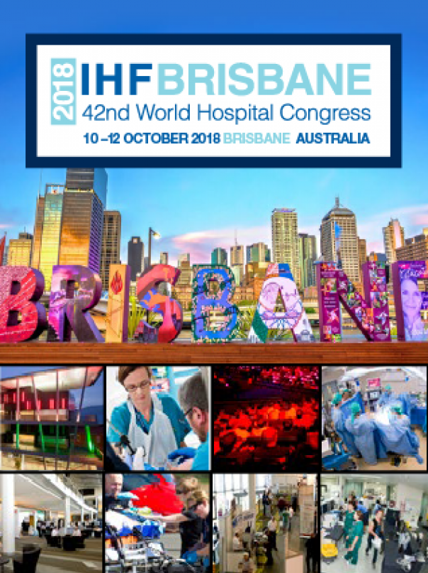 Advertisement - 2018 IHF Brisbane 42nd World Hospital Congress