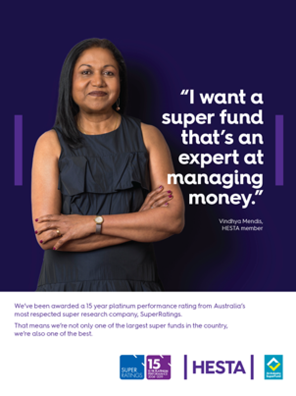 I want a super fund that's an expert at managing money. HESTA