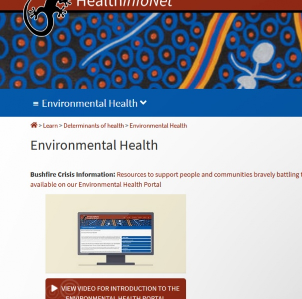 The Australian Indigenous HealthInfoNet (HealthInfoNet) has an Environmental Health Portal