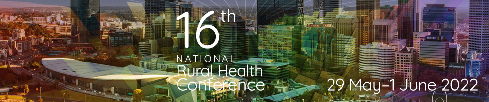 16th National Rural Health Conference 29 May–1 June 2020