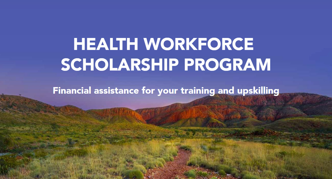 Health Workforce Scholarship Program Financial assistance for your training and upskilling
